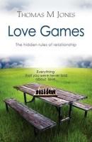 Love Games: The Hidden Rules of Relationship price comparison at Flipkart, Amazon, Crossword, Uread, Bookadda, Landmark, Homeshop18