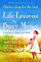Life Lessons for Busy Moms price comparison at Flipkart, Amazon, Crossword, Uread, Bookadda, Landmark, Homeshop18