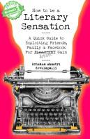 How to Be a Literary Sensation (English) price comparison at Flipkart, Amazon, Crossword, Uread, Bookadda, Landmark, Homeshop18