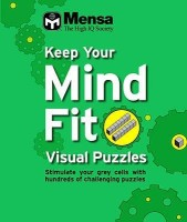 MENSA KEEP YOUR MIND FIT : VISUAL PUZZLES price comparison at Flipkart, Amazon, Crossword, Uread, Bookadda, Landmark, Homeshop18