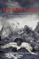 The Ruby Cross: And the Legendary Battle of Covadonga price comparison at Flipkart, Amazon, Crossword, Uread, Bookadda, Landmark, Homeshop18