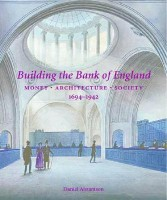 Building the Bank of England: Money, Architecture, Society, 1694-1942 (Paul Mellon Centre for Studies in British Art) best price on Flipkart @ Rs. 6402
