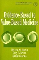 Evidence-Based to Value-Based Medicine: price comparison at Flipkart, Amazon, Crossword, Uread, Bookadda, Landmark, Homeshop18
