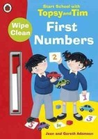 Start School with Topsy and Tim: Wipe Clean First Numbers : Wipe Clean First Numbers