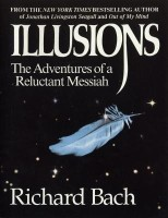 Illusions: The Adventures of a Reluctant Messiah price comparison at Flipkart, Amazon, Crossword, Uread, Bookadda, Landmark, Homeshop18
