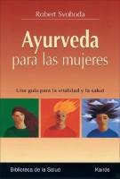 Ayurveda Para las Mujeres: Una Guia Para la Vitalidad y la Salud (Spanish) price comparison at Flipkart, Amazon, Crossword, Uread, Bookadda, Landmark, Homeshop18