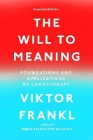The Will to Meaning: Foundations and Applications of Logotherapy price comparison at Flipkart, Amazon, Crossword, Uread, Bookadda, Landmark, Homeshop18