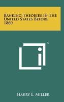 Banking Theories in the United States Before 1860 price comparison at Flipkart, Amazon, Crossword, Uread, Bookadda, Landmark, Homeshop18
