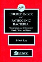 Injured Index and Pathogenic Bacteria: Occurence and Detection in Foods, Water and Feeds price comparison at Flipkart, Amazon, Crossword, Uread, Bookadda, Landmark, Homeshop18