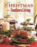 Christmas with Southern Living: Great Recipes - Easy Entertaining - Festive Decorations - Gift Ideas price comparison at Flipkart, Amazon, Crossword, Uread, Bookadda, Landmark, Homeshop18