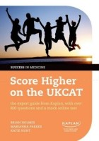 Score Higher on the UKCAT: The Expert Guide from Kaplan, with Over 800 Questions and a Mock Online Test price comparison at Flipkart, Amazon, Crossword, Uread, Bookadda, Landmark, Homeshop18