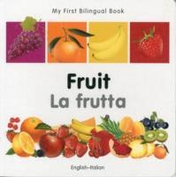 My First Bilingual Book - Fruit - English-italian Flipkart