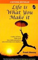 Life Is What You Make It price comparison at Flipkart, Amazon, Crossword, Uread, Bookadda, Landmark, Homeshop18