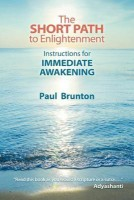 The Short Path to Enlightenment: Instructions for Immediate Awakening (English) price comparison at Flipkart, Amazon, Crossword, Uread, Bookadda, Landmark, Homeshop18