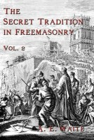 The Secret Tradition in Freemasonry: Vol. 2 price comparison at Flipkart, Amazon, Crossword, Uread, Bookadda, Landmark, Homeshop18