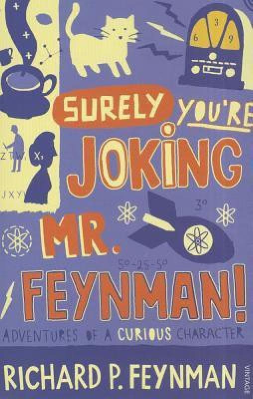 Surely You're Joking Mr Feynman(Paperback, Richard P Feynman)