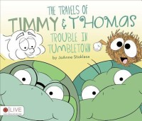 The Travels of Timmy & Thomas: Trouble in Tumbletown price comparison at Flipkart, Amazon, Crossword, Uread, Bookadda, Landmark, Homeshop18
