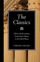 The Classics: All You Need to Know, from Zeus's Throne to the Fall of Rome price comparison at Flipkart, Amazon, Crossword, Uread, Bookadda, Landmark, Homeshop18