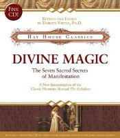 Divine Magic: The Seven Sacred Secrets of Manifestation [With CD] price comparison at Flipkart, Amazon, Crossword, Uread, Bookadda, Landmark, Homeshop18