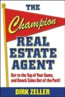 The Champion Real Estate Agent : Get to the top of Your Game, and Knock Sales Out of the Park! price comparison at Flipkart, Amazon, Crossword, Uread, Bookadda, Landmark, Homeshop18