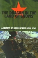 The Dragon in the Land of Snows: A History of Modern Tibet Since 1947 price comparison at Flipkart, Amazon, Crossword, Uread, Bookadda, Landmark, Homeshop18
