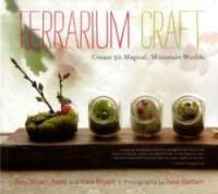 Terrarium Craft: Create 50 Magical, Miniature Worlds price comparison at Flipkart, Amazon, Crossword, Uread, Bookadda, Landmark, Homeshop18