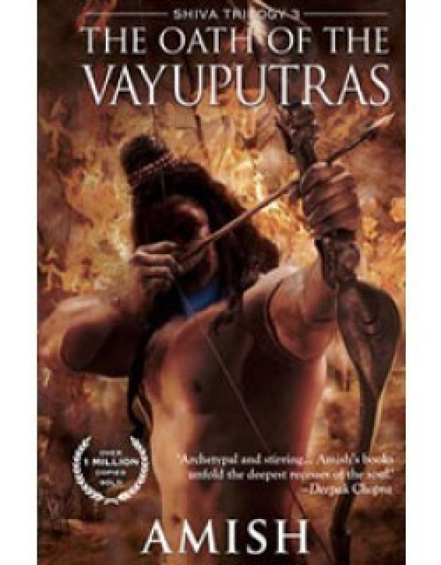 The Oath of the Vayuputras: Shiva Trilogy 3(English, Paperback, Amish)