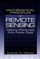 Mathematical Principles of Remote Sensing 01 Edition