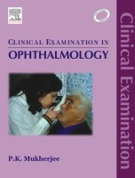 Clinical Examination in Ophthalmology 1st Edition price comparison at Flipkart, Amazon, Crossword, Uread, Bookadda, Landmark, Homeshop18