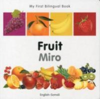 My First Bilingual Book-Fruit (English-Somali)