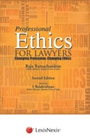 Professional Ethics For Lawyers - Changing Profession, Changing Ethics 2nd  Edition