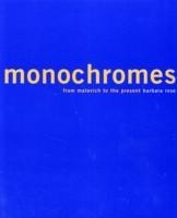 Monochromes: From Malevich to the Present price comparison at Flipkart, Amazon, Crossword, Uread, Bookadda, Landmark, Homeshop18