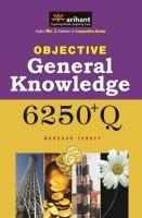 Objective General Knowledge 6250+Q 2013 Edition price comparison at Flipkart, Amazon, Crossword, Uread, Bookadda, Landmark, Homeshop18