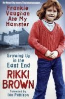 Frankie Vaughan Ate My Hamster: Growing Up in the East End(English, Paperback, Rikki Brown) best price on Flipkart @ Rs. 958