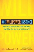 The Willpower Instinct: How Self-Control Works, Why It Matters, and What You Can Do To Get More of It price comparison at Flipkart, Amazon, Crossword, Uread, Bookadda, Landmark, Homeshop18