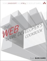 The Web Game Developer's Cookbook: Using JavaScript and HTML5 to Develop Games(English, Paperback, Evan Burchard) best price on Flipkart @ Rs. 2082