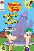 Phineas and Ferb Comic Reader #1: Nothing But Trouble price comparison at Flipkart, Amazon, Crossword, Uread, Bookadda, Landmark, Homeshop18