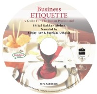 Business Etiquette: A Guide for the Indian Professional price comparison at Flipkart, Amazon, Crossword, Uread, Bookadda, Landmark, Homeshop18