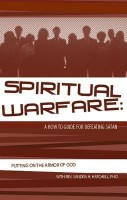 Spiritual Warfare: A How to Guide for Defeating Satan: Putting on the Armor of God best price on Flipkart @ Rs. 921
