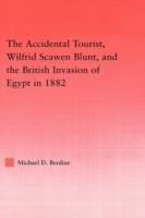 The Accidental Tourist, Wilfrid Scawen Blunt, and the British Invasion of Egypt in 1882 price comparison at Flipkart, Amazon, Crossword, Uread, Bookadda, Landmark, Homeshop18