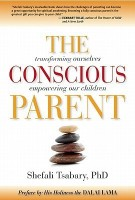 The Conscious Parent: Transforming Ourselves, Empowering Our Children price comparison at Flipkart, Amazon, Crossword, Uread, Bookadda, Landmark, Homeshop18