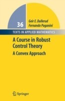 A Course in Robust Control Theory: A Convex Approach 1st ed. 2000. Corr. 2nd printing 2005th Edition price comparison at Flipkart, Amazon, Crossword, Uread, Bookadda, Landmark, Homeshop18