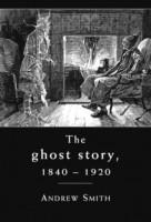 The Ghost Story, 1840-1920: A Cultural History price comparison at Flipkart, Amazon, Crossword, Uread, Bookadda, Landmark, Homeshop18