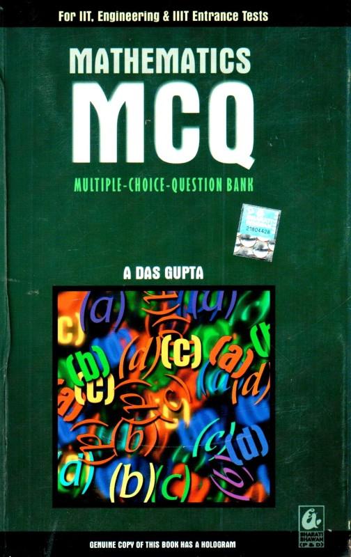 Mathematics MCQ (Multiple-Choice-Question Bank) by gupta asit das|author;-English-Bharati Bhawan (publishers...