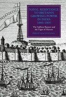 Naval Resistance to Britain's Growing Power in India, 1660-1800: The Saffron Banner and the Tiger of Mysore(English, Hardcover, Macdougall Philip MacD best price on Flipkart @ Rs. 6831