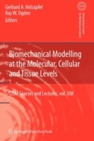 Biomechanical Modelling at the Molecular, Cellular and Tissue Levels price comparison at Flipkart, Amazon, Crossword, Uread, Bookadda, Landmark, Homeshop18