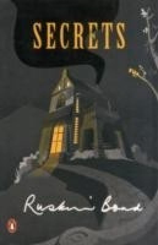 Secrets(English, Paperback, Ruskin, Bond)