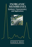 Inorganic Membranes Synthesis, Characteristics and Applications: Synthesis, Characteristics, and Applications price comparison at Flipkart, Amazon, Crossword, Uread, Bookadda, Landmark, Homeshop18