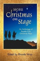 More Christmas on Stage: An Anthology of Royalty-Free Christmas Plays(English, Paperback, Rhonda Wray) best price on Flipkart @ Rs. 1376