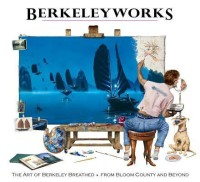 Berkeleyworks: The Art of Berkeley Breathed: From Bloom County and Beyond price comparison at Flipkart, Amazon, Crossword, Uread, Bookadda, Landmark, Homeshop18
